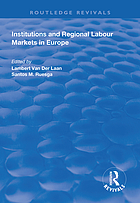 INSTITUTIONS AND REGIONAL LABOUR MARKETS IN EUROPE