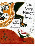 The very hungry lion : a folktale