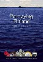 Portraying Finland : facts and insights