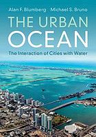 The urban ocean : the interaction of cities with water