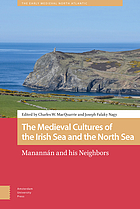 The medieval cultures of the Irish Sea and the North Sea : Manannán and his neighbors