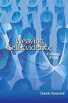 Weaving self-evidence : a sociology of logic