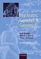 Psychiatric genetics and genomics