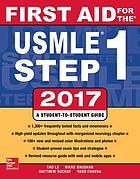 First aid for the USMLE step 1 2017 : a student-to-student guide