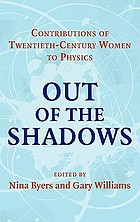 Out of the shadows : contributions of twentieth-century women to physics