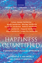 Happiness quantified : a satisfaction calculus approach