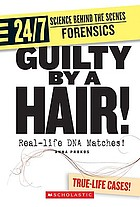 Guilty by a hair! : real-life DNA matches