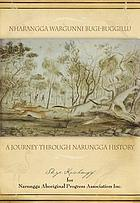 Nharangga wargunni bugi-buggillu = A journey through Narungga history
