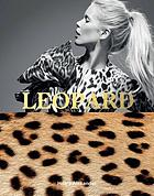 Leopard : fashion's most powerful print