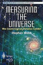 Measuring the universe : the cosmological distance ladder