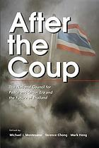 After the coup : the National Council for Peace and Order era and the future of Thailand
