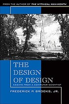 The design of design : essays from a computer scientist. - Description based on print version record