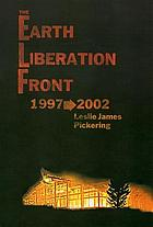 The Earth Liberation Front, 1997-2002