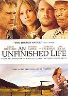 Unfinished life.
