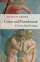 Crime and punishment : a concise moral critique
