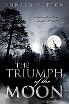 The Triumph of the Moon : a History of Modern Pagan Witchcraft.