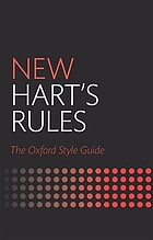 New Hart's rules : the Oxford style guide.