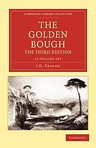 The golden bough : a study in comparative religion