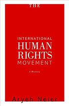 The international human rights movement : a history