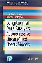 Longitudinal data analysis : autoregressive linear mixed effects models