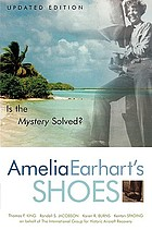 Amelia Earhart's shoes : is the mystery solved?