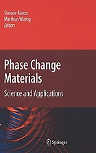 Phase change materials : science and applications